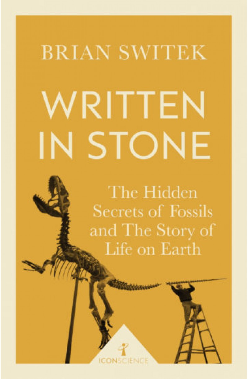 Written in Stone: The Hidden Secrets of Fossils
