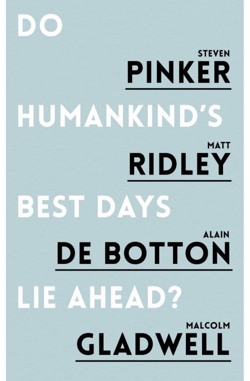 Do Humankind's Best Days Lie Ahead? (editie de buzunar)