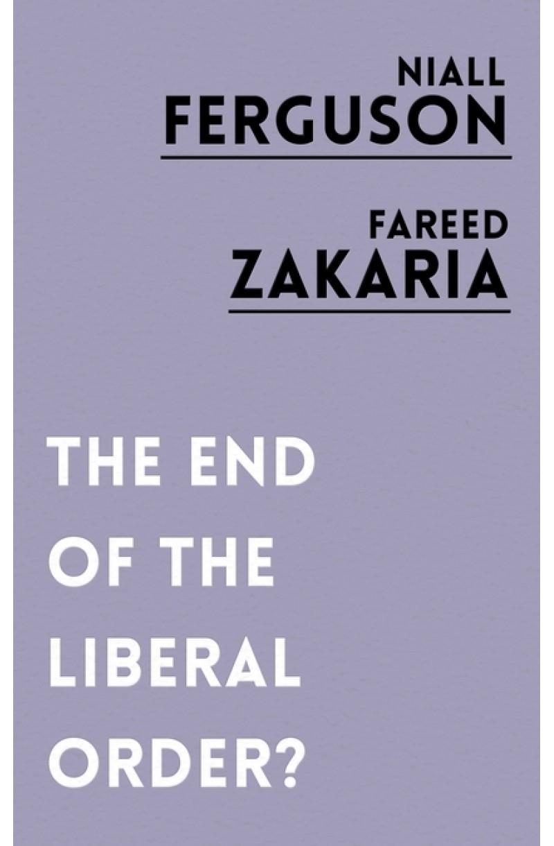 End of the Liberal Order? (editie de buzunar)