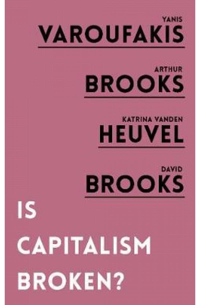 Is Capitalism Broken? (editie de buzunar)