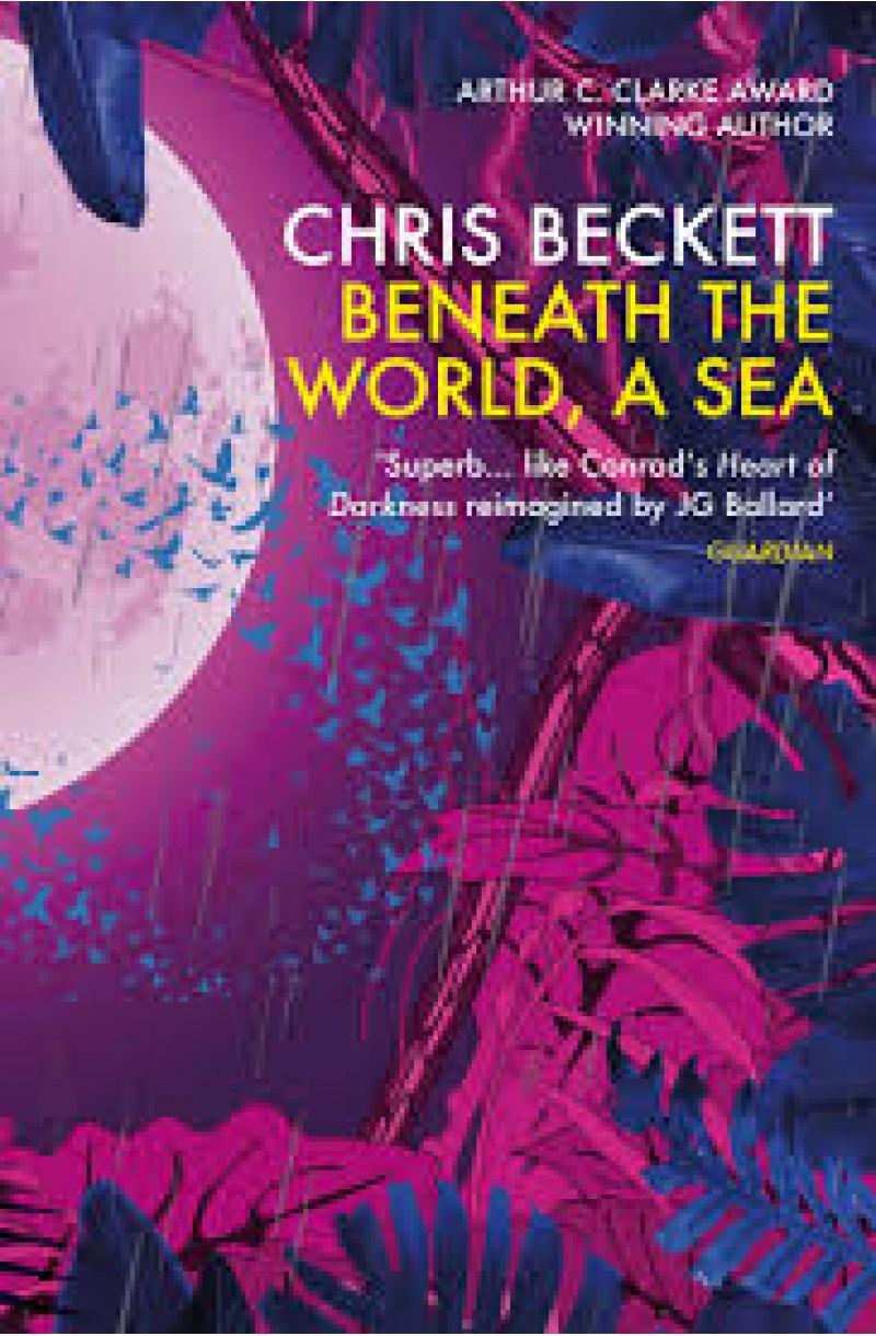 Beneath the World a Sea