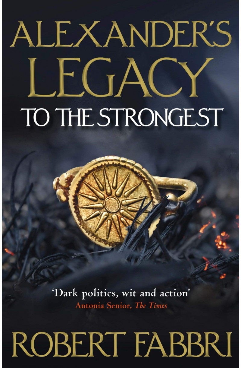 To The Strongest: Alexanders Legacy