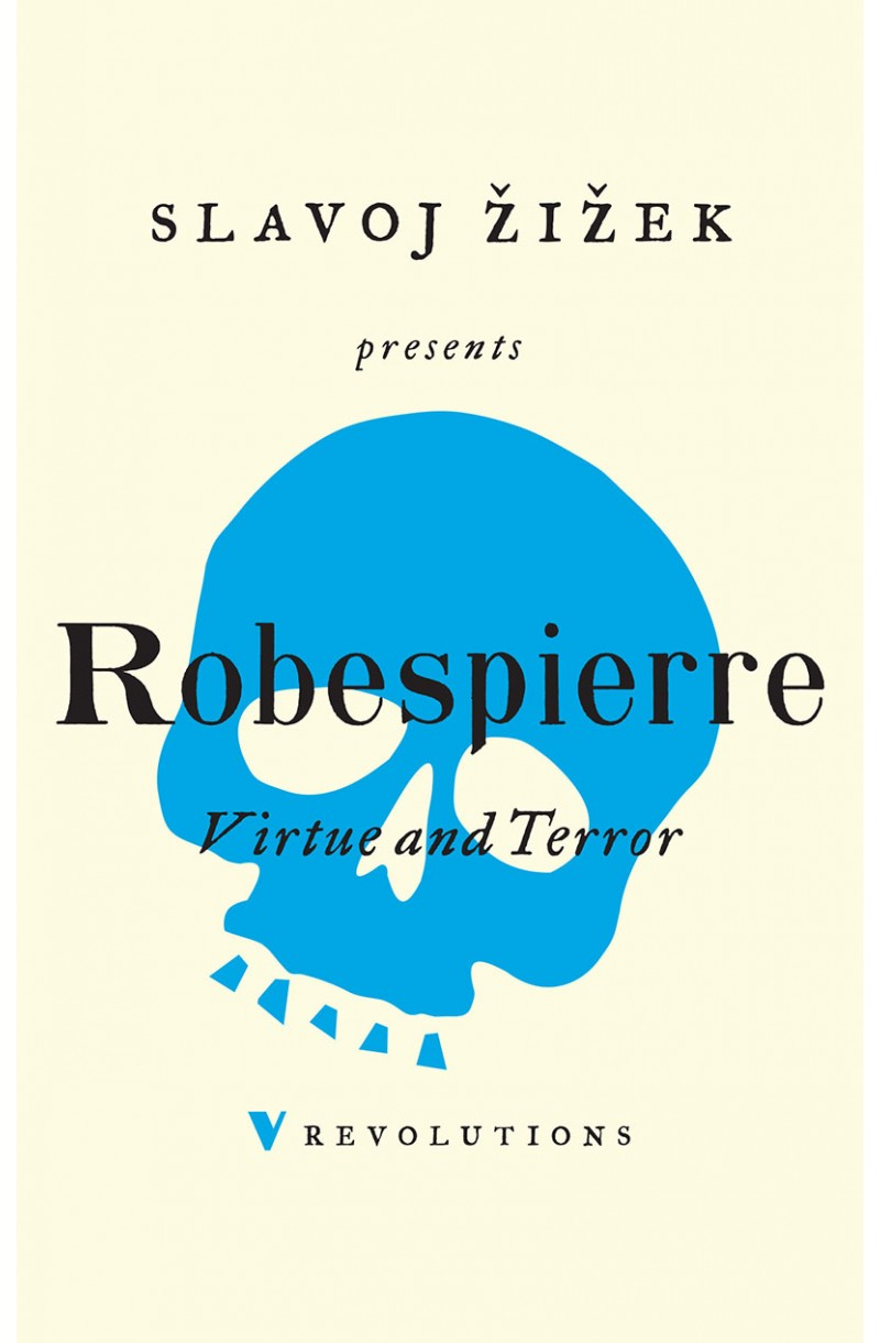 Robespierre: Virtue and Terror