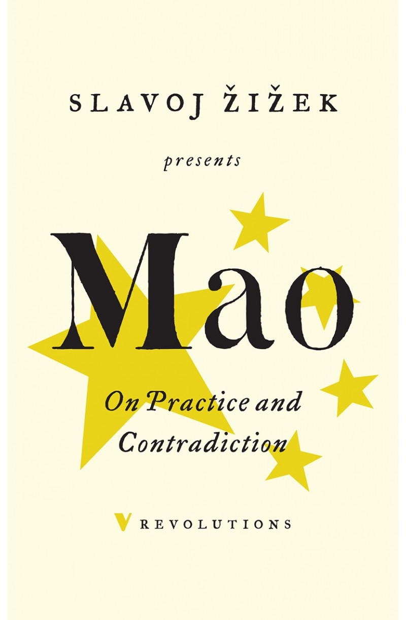 Mao: On Practice and Contradiction