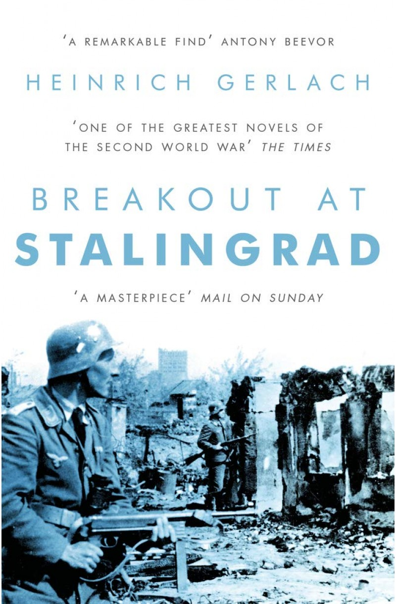 Breakout at Stalingrad (a novel)