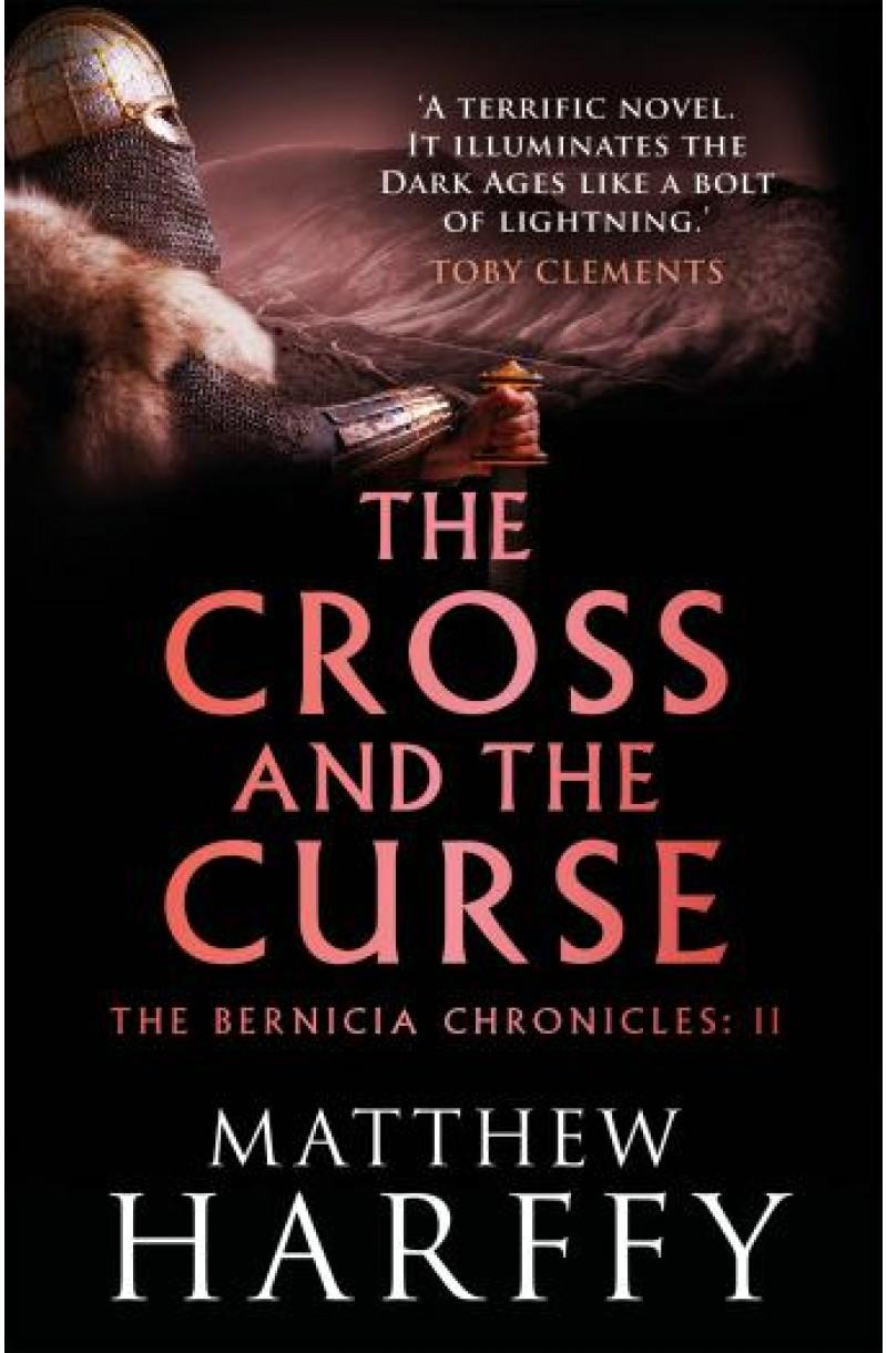 Bernicia Chronicles: Cross and the Curse