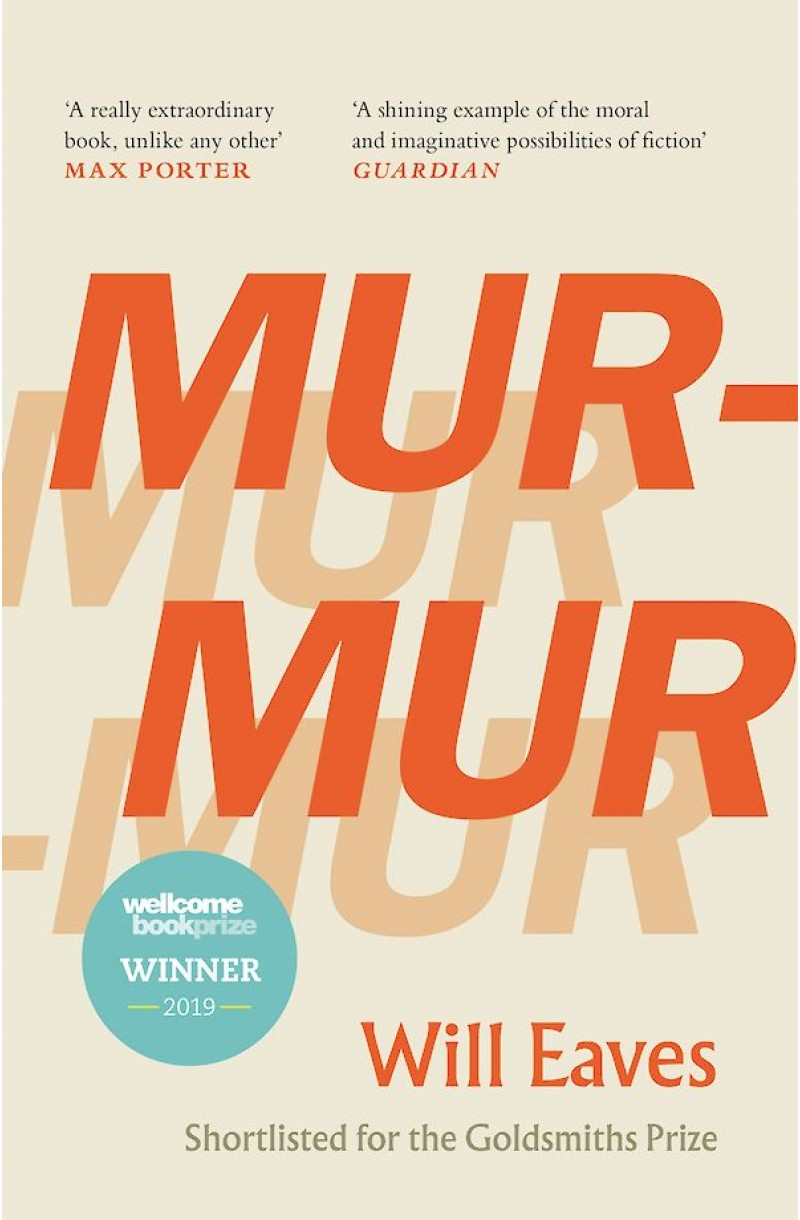 Murmur (Winner of the 2019 Wellcome Book Prize)