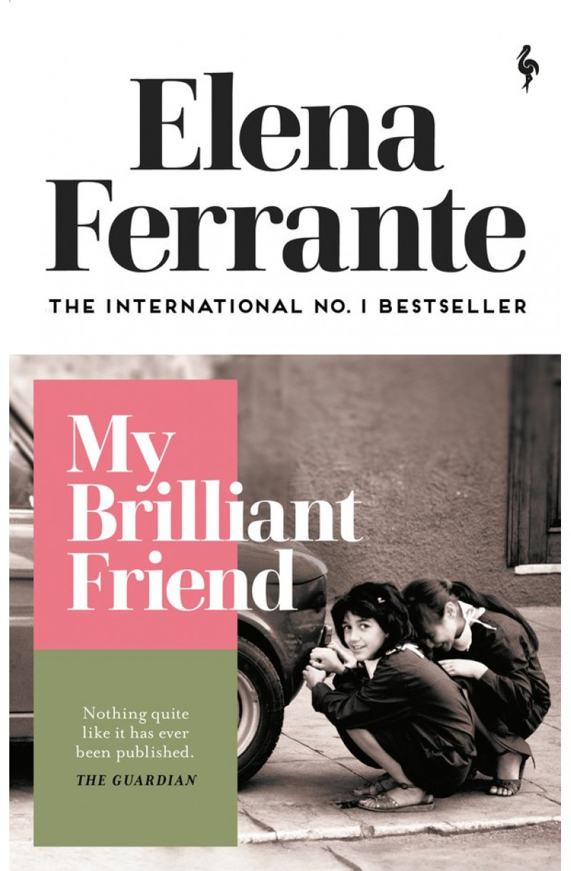 Neapolitan Novels: My Brilliant Friend