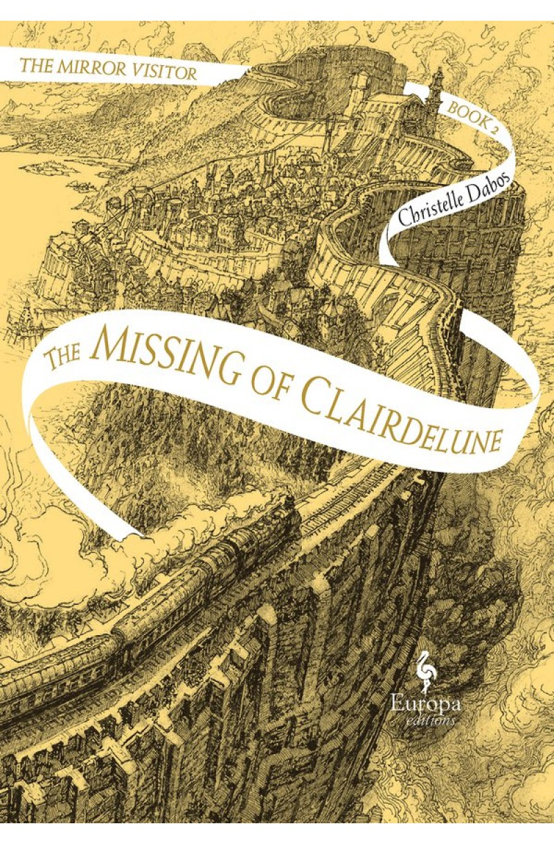 Mirror Visitor Quartet 2: Missing of Clairdelune