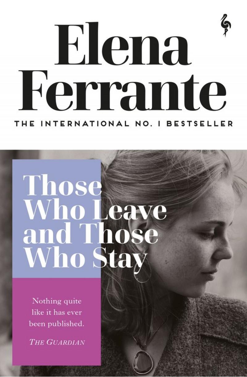 Neapolitan Novels 3: Those Who Leave and Those Who Stay