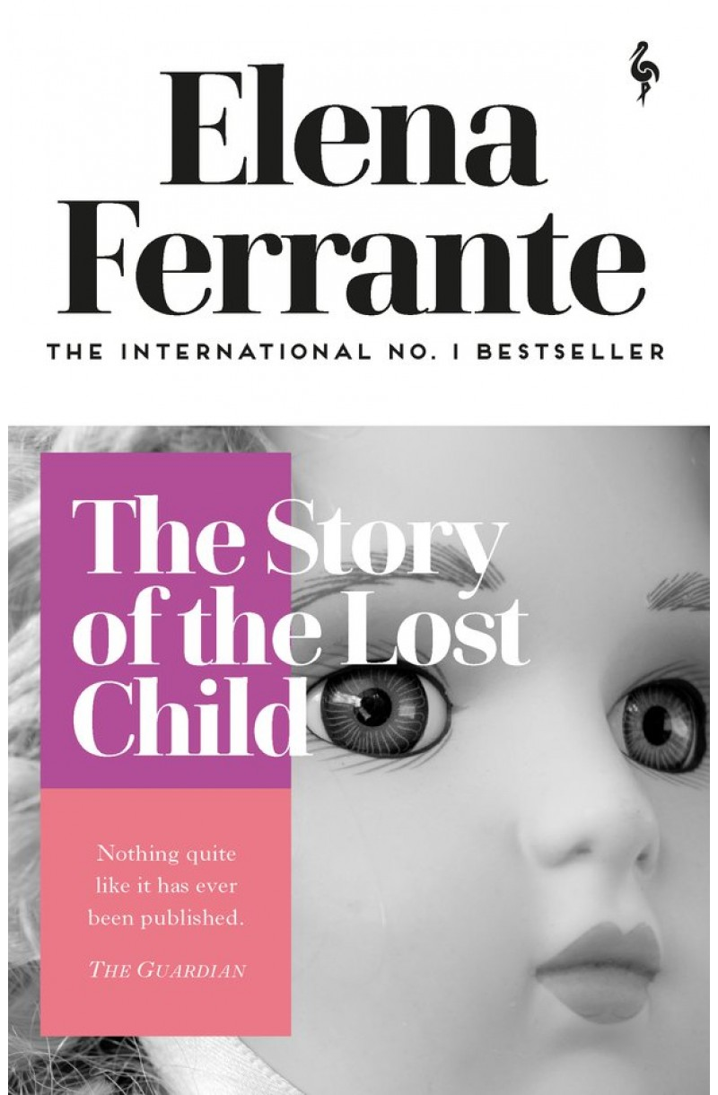 Neapolitan Novels 4: Story of the Lost Child (Shortlisted for The International Booker Prize 2016)