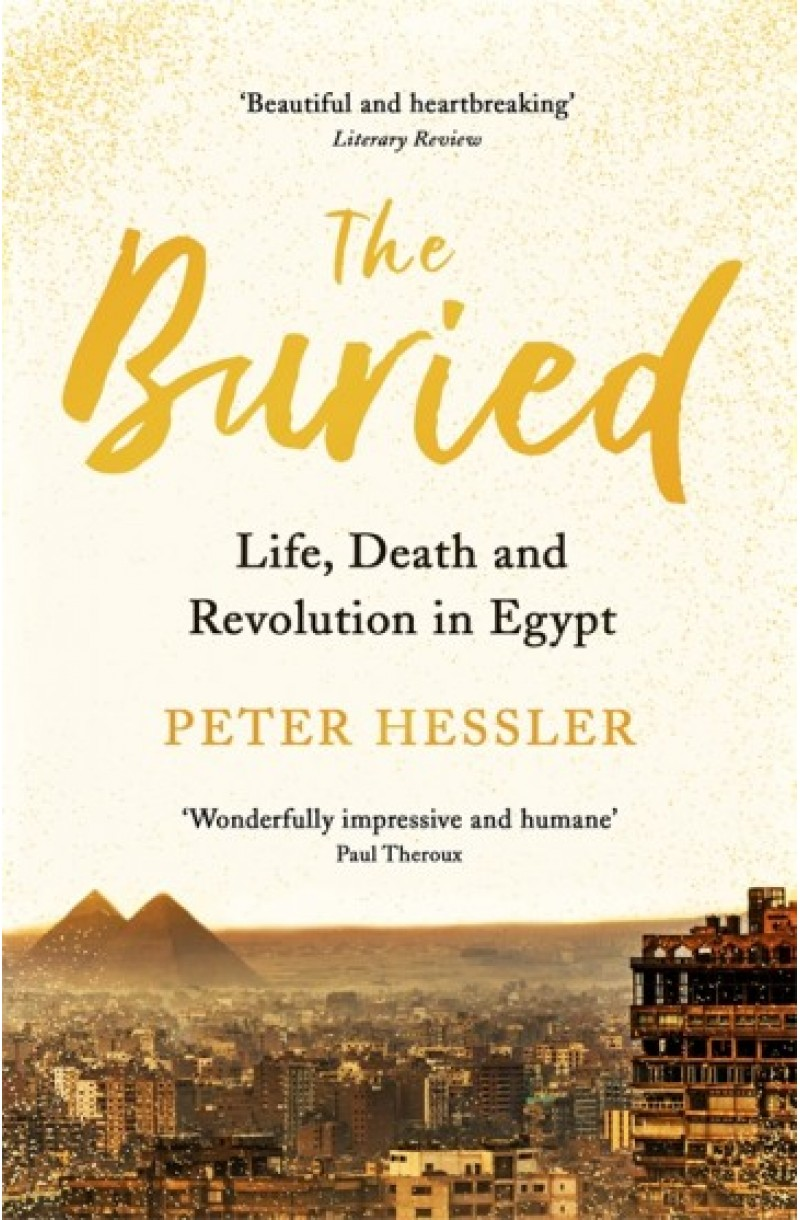 Buried: Life, Death and Revolution in Egypt