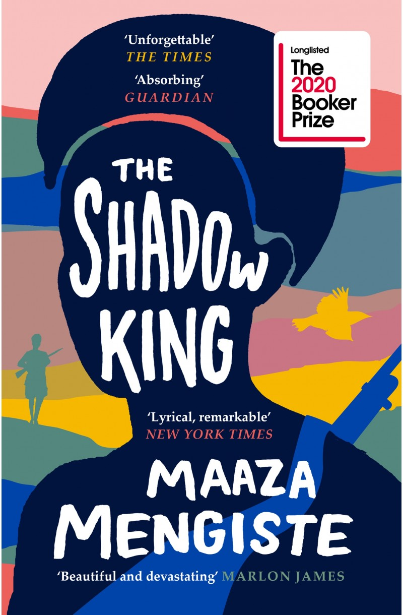 Shadow King (Longlisted for the Booker Prize 2020)
