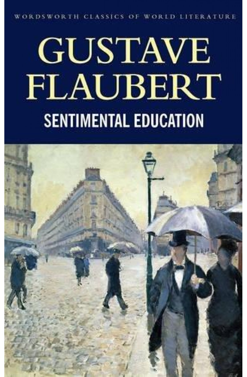 Sentimental Education (Wordsworth Classics)