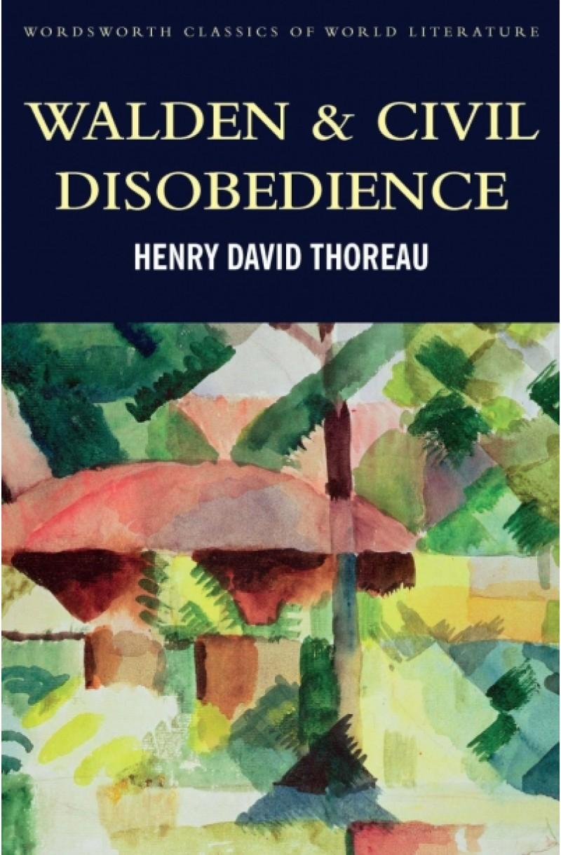 Walden & Civil Disobedience (Classics of World Literature)