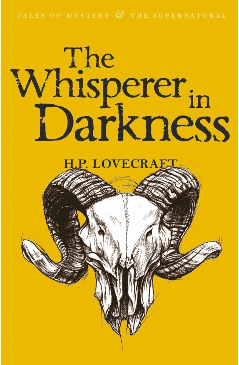 Whisperer in Darkness: Collected Stories Vol. I - W