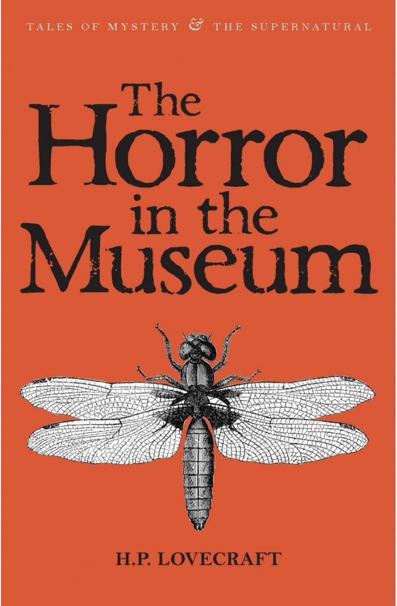 Horror in the Museum: Collected Short Stories of H P Lovecraft Vol. 2