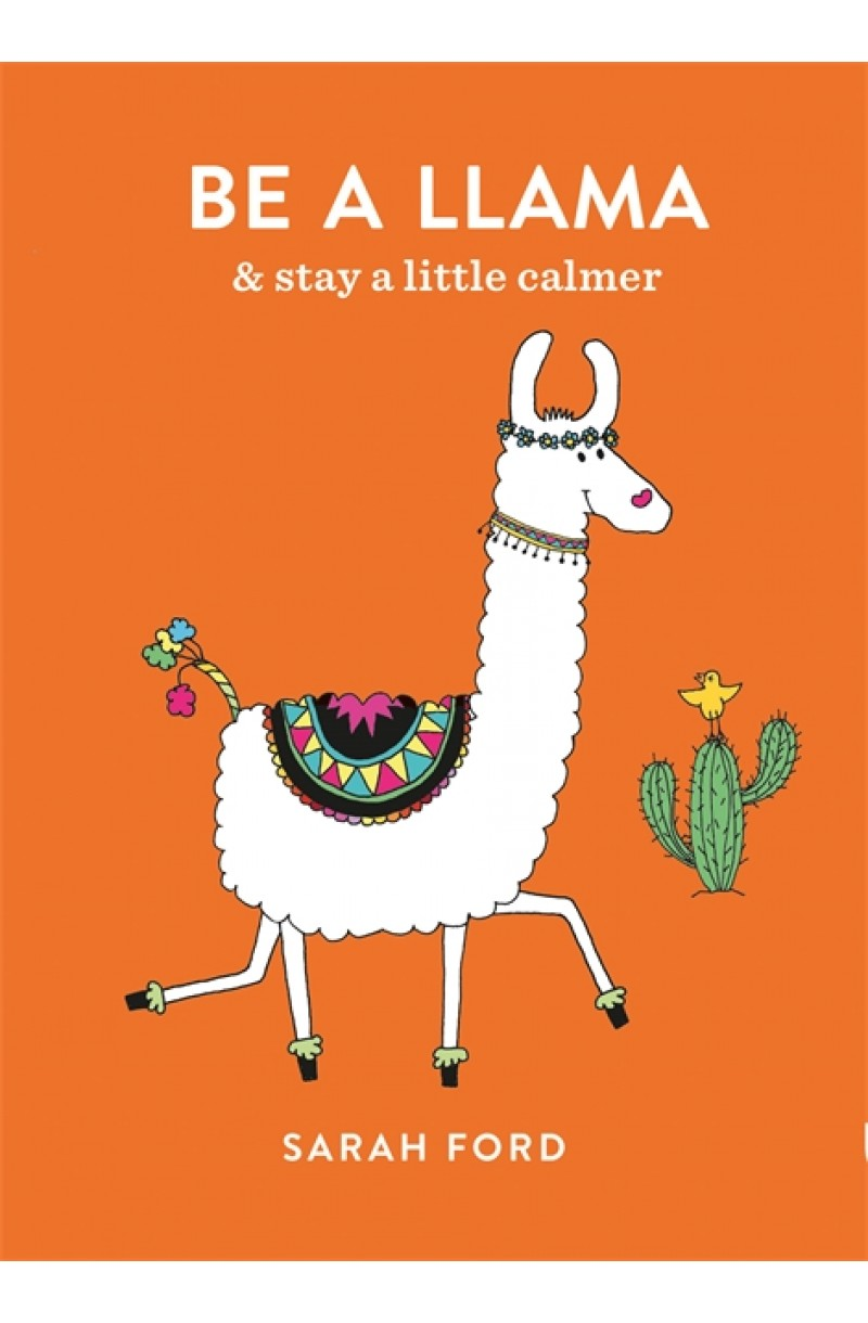 Be a Lama: & stay a little calmer