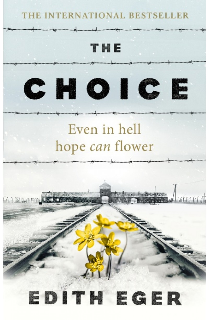 Choice: A true story of hope
