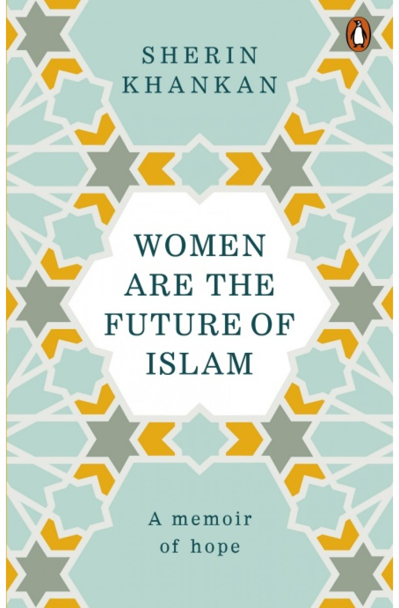 Women are the Future of Islam