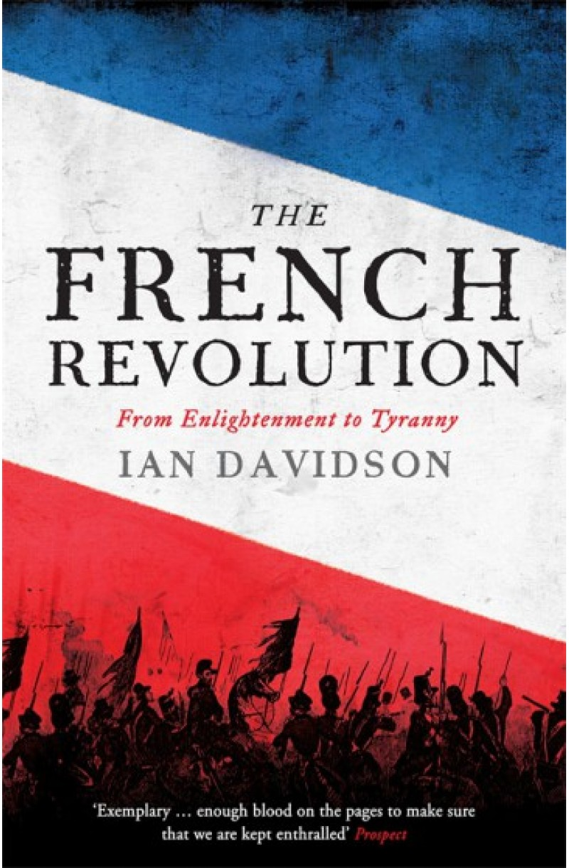 French Revolution: From Enlightenment to Tyranny