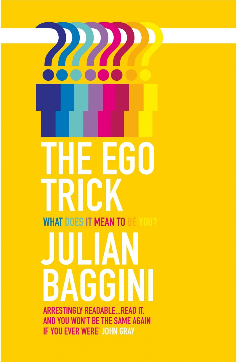 Ego Trick: What Does it Mean to be You?