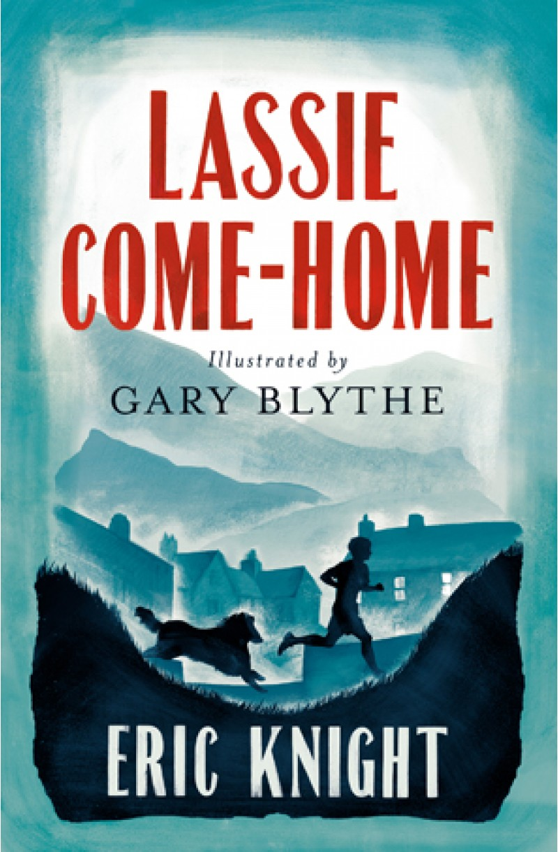 Lassie Come-Home (Alma Children's Classics)