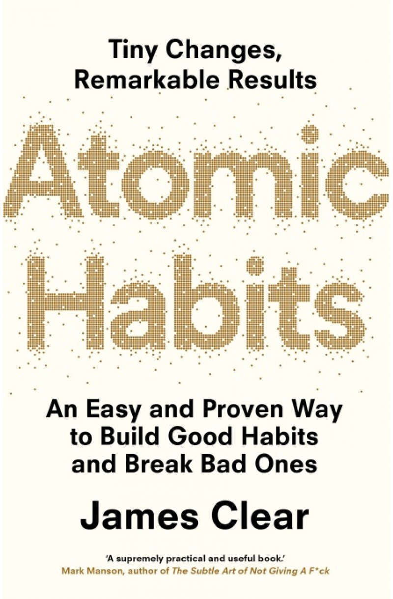 Atomic Habits: An Easy and Proven Way to Build Good Habits and Break Bad Ones (format mare)