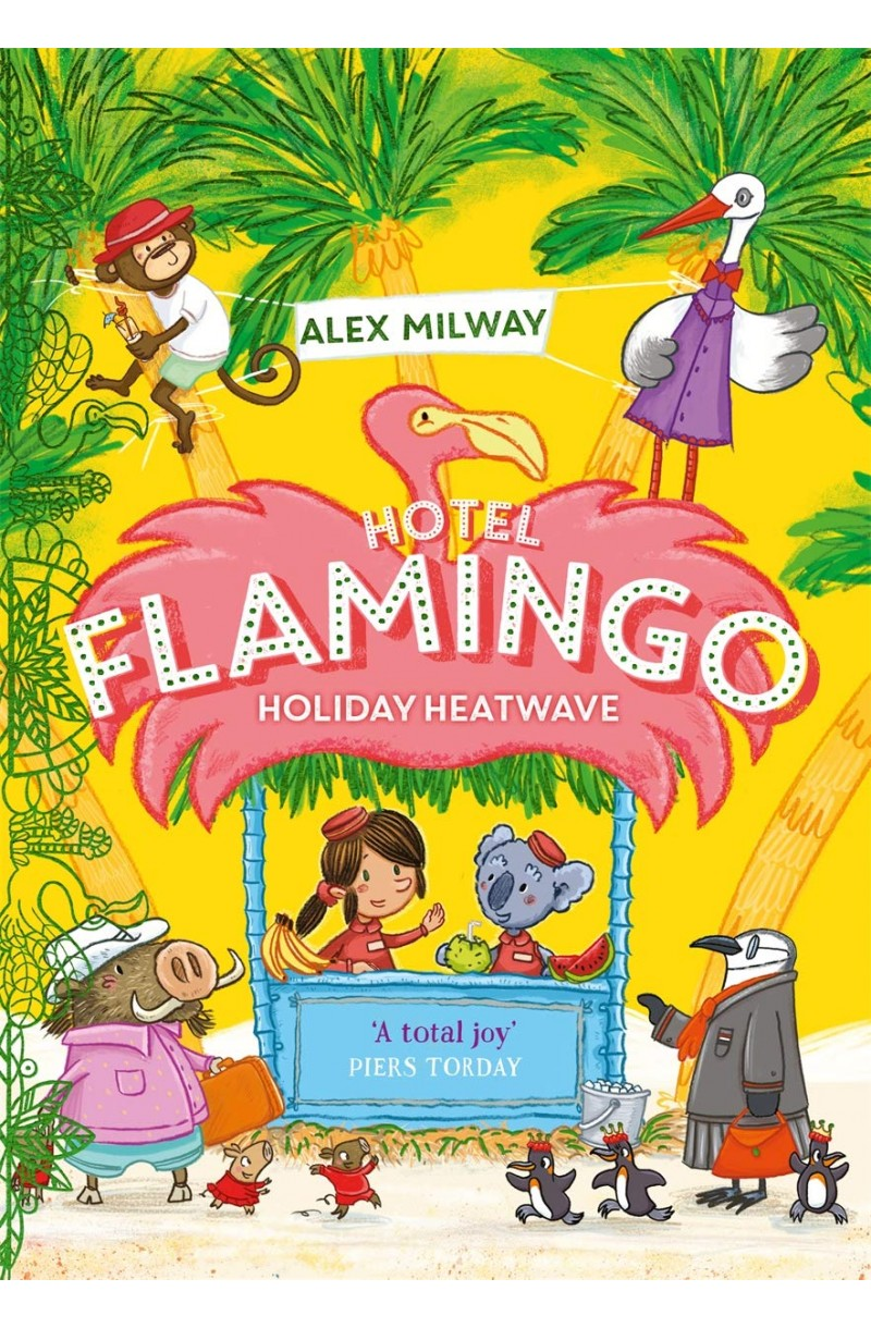 Hotel Flamingo: Holiday Heatwave
