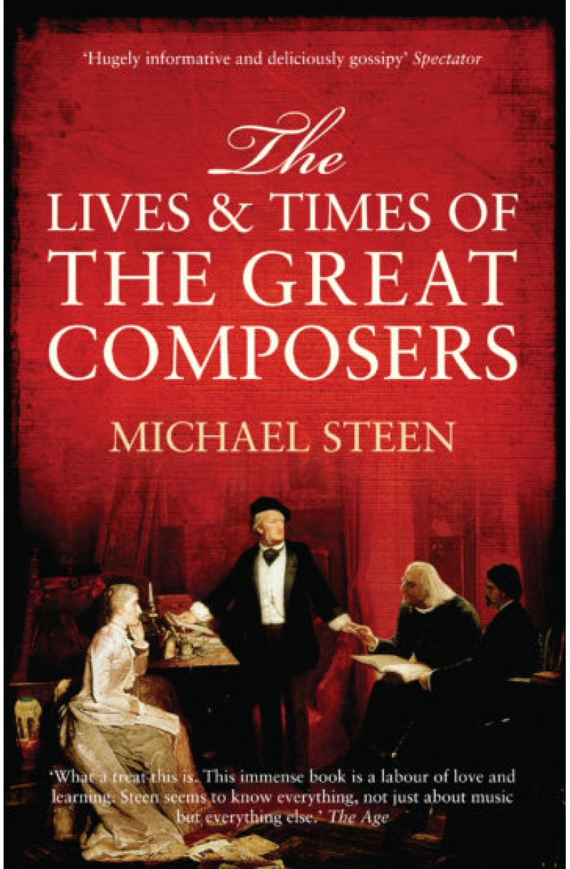 Lives and Times of Great Composers