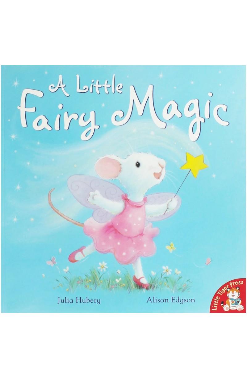 A Little Fairy Magic