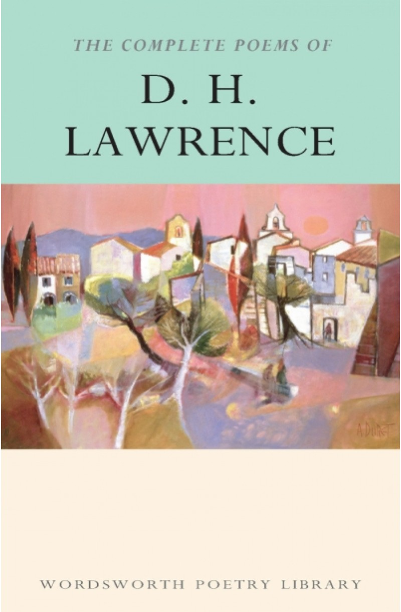 Complete Poems of D. H. Lawrence (Poetry)