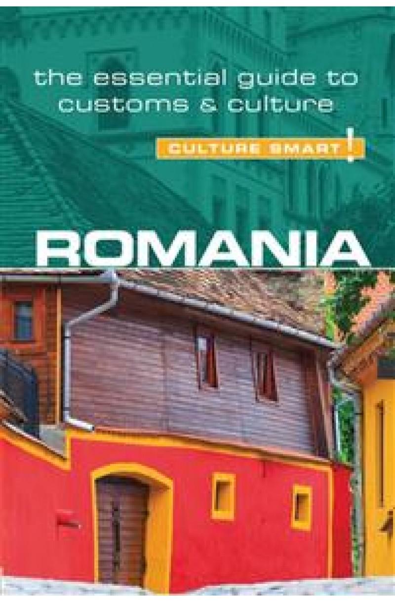 Romania - Culture Smart!: The Essential Guide to Customs & Cuture