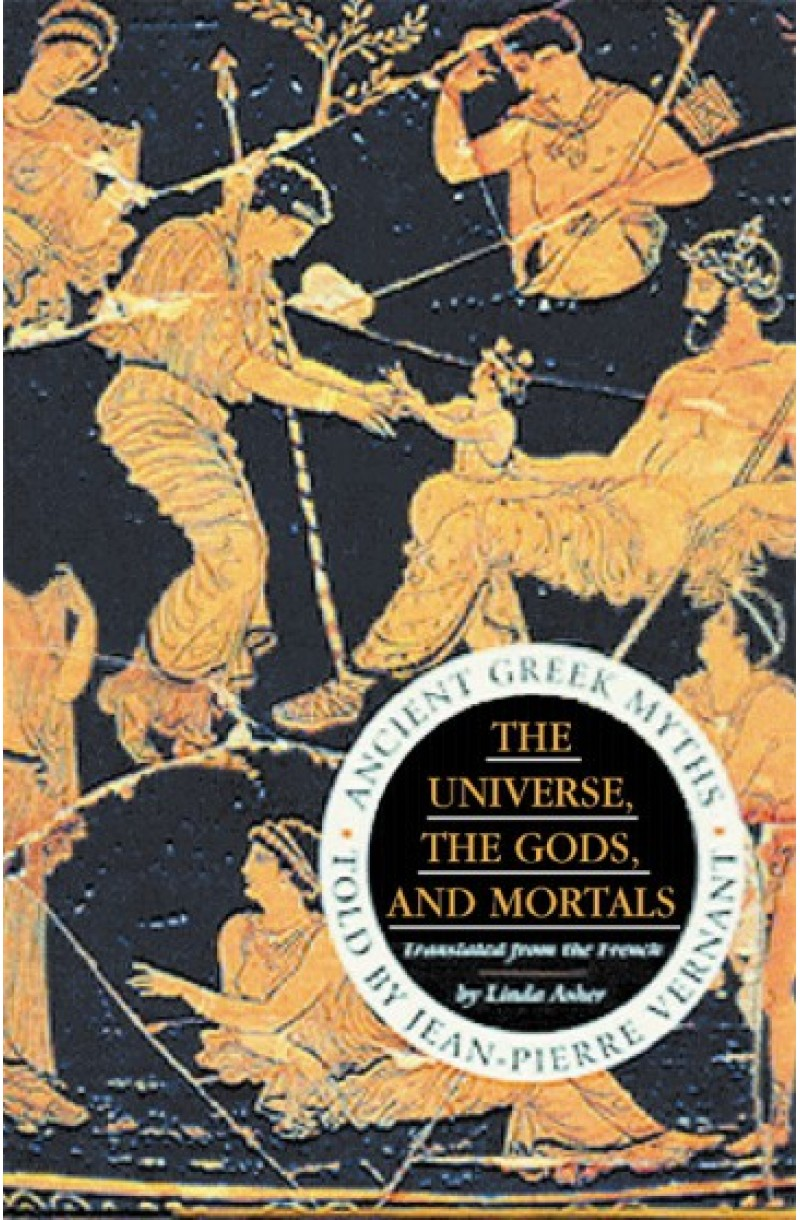 Universe, the Gods and Mortals: Ancient Greek Myths