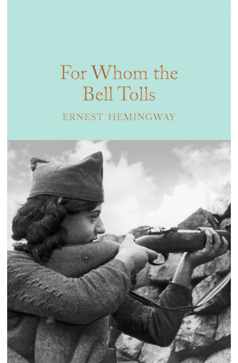 For Whom the Bell Tolls (Collector's Library)