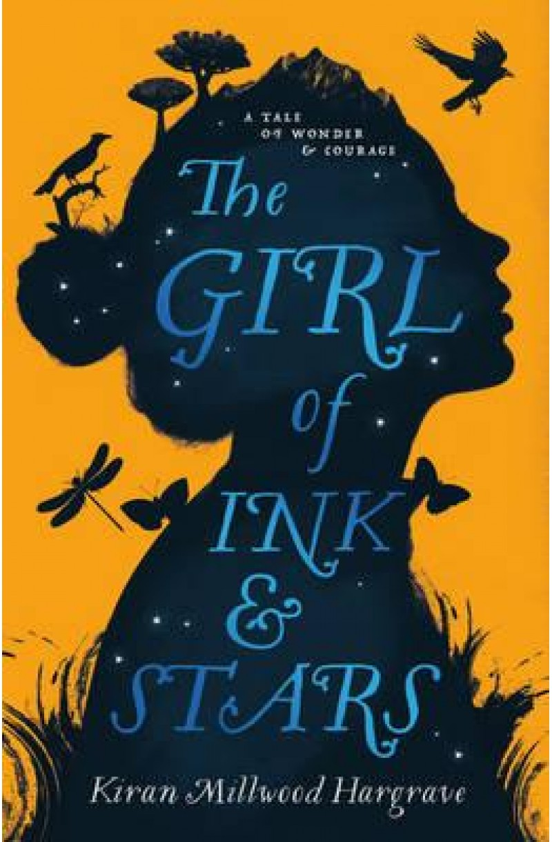 Girl of Ink and Stars (Winner of the Waterstones Children's Book Prize 2017)