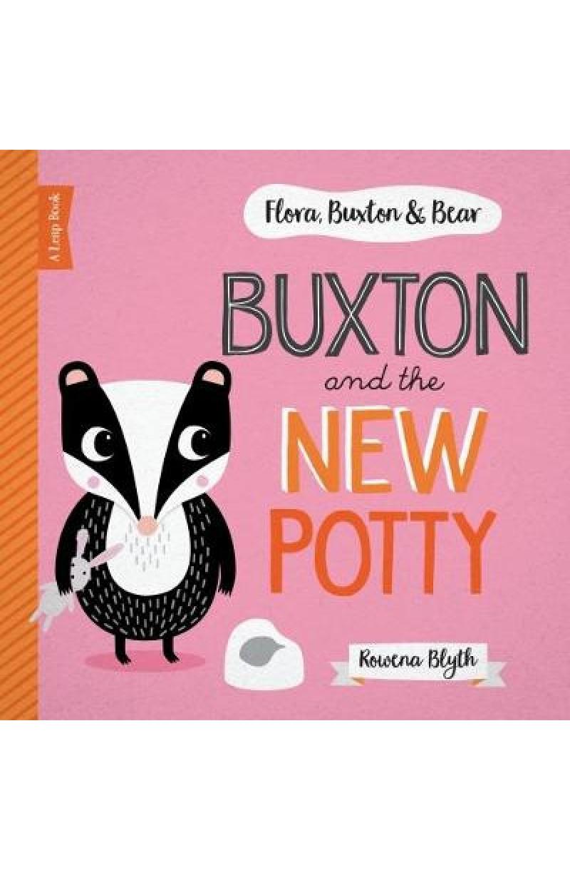 Buxton & The New Potty