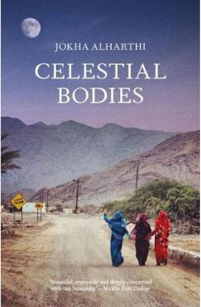 Celestial Bodies (Winner of The Man Booker International 2019)