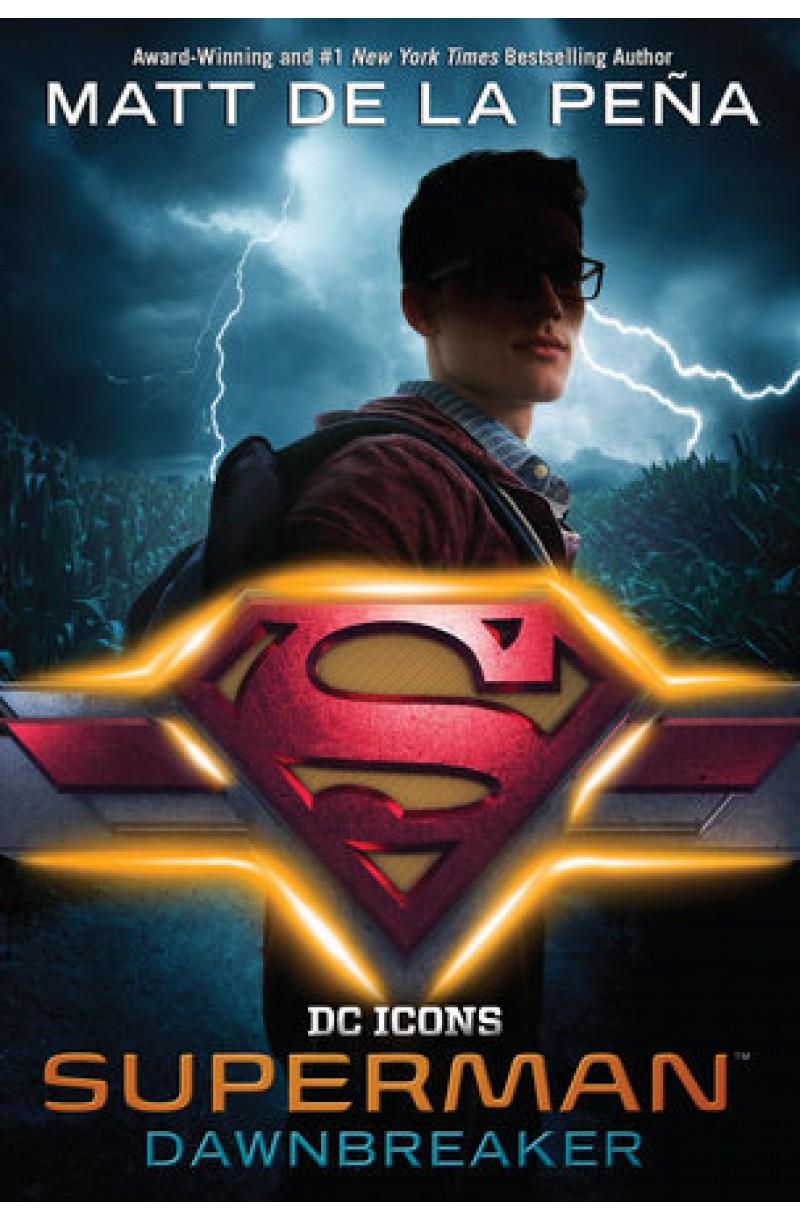 DC Icons: Superman - Dawnbreaker