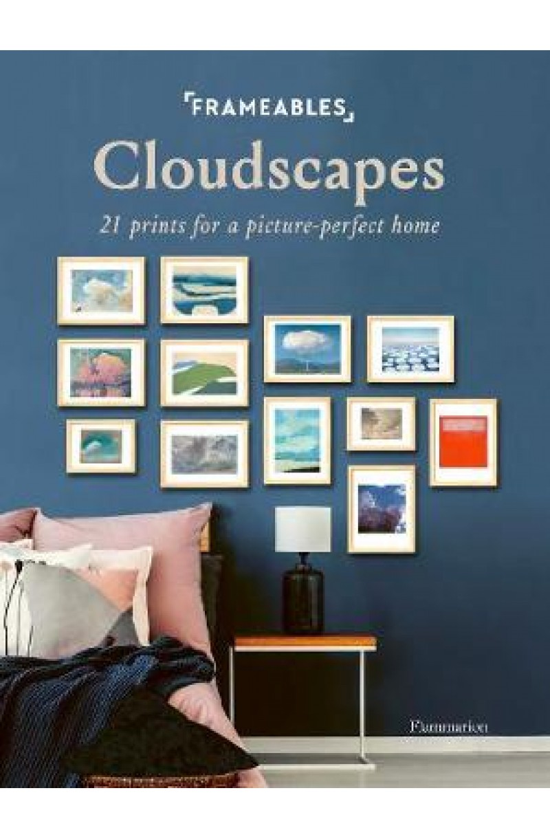 Frameables: Cloudscapes: 21 Prints for a Picture-Perfect Home