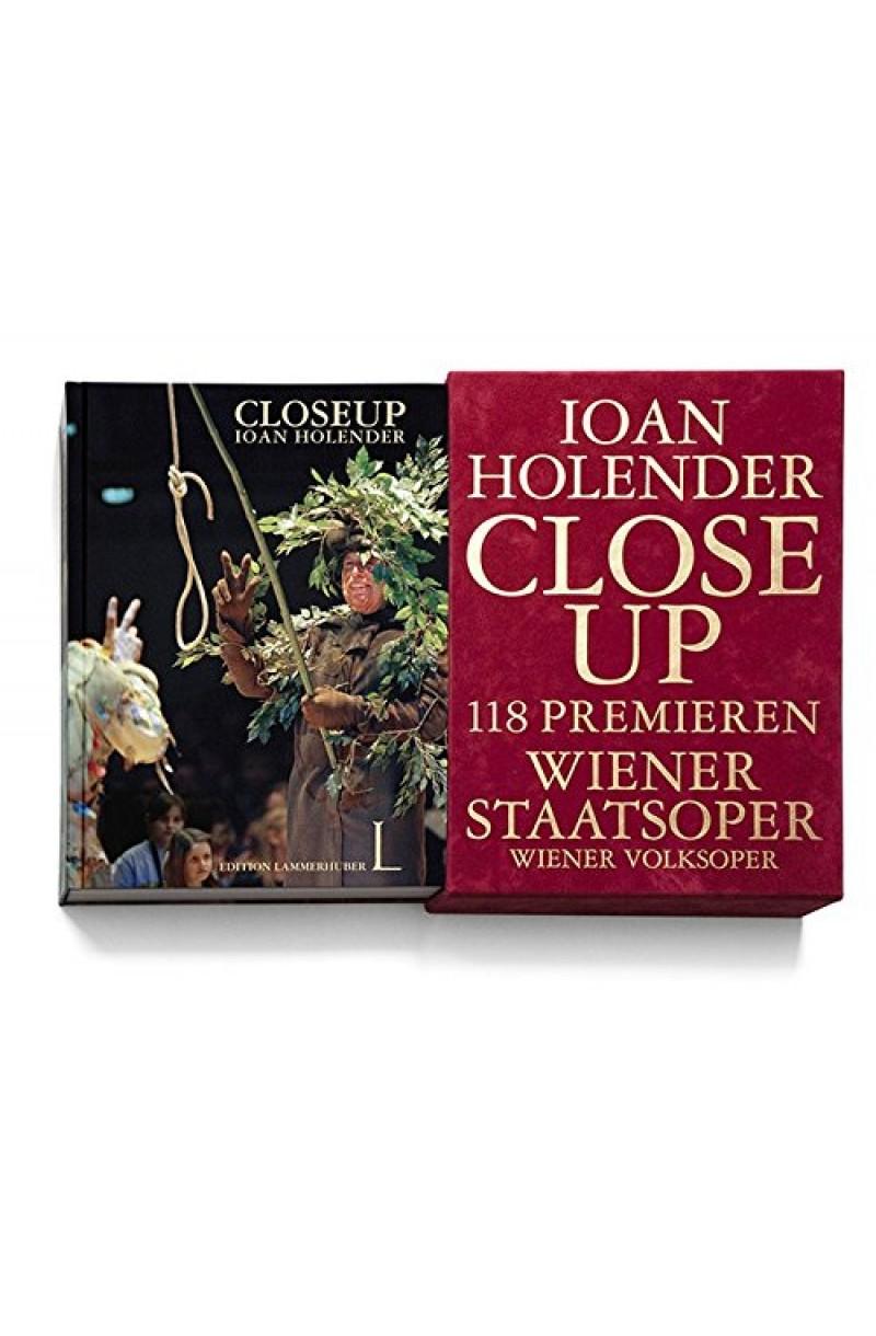 Holender: Close Up: 118 Premieres Vienna State Opera Wiener Volksoper (editie cartonata)