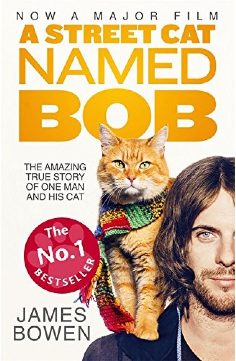 A Street Cat Named Bob (Film Tie-in)