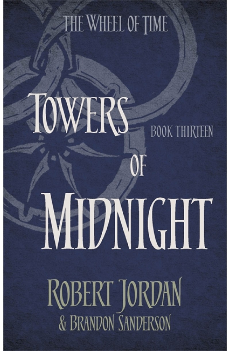 Wheel of Time 13: Towers of Midnight