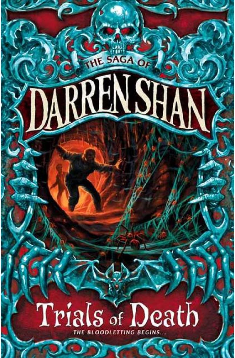 Saga of Darren Shan 5: Trials of Death