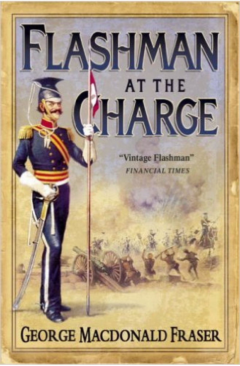 Flashman Papers: Flashman at the Charge