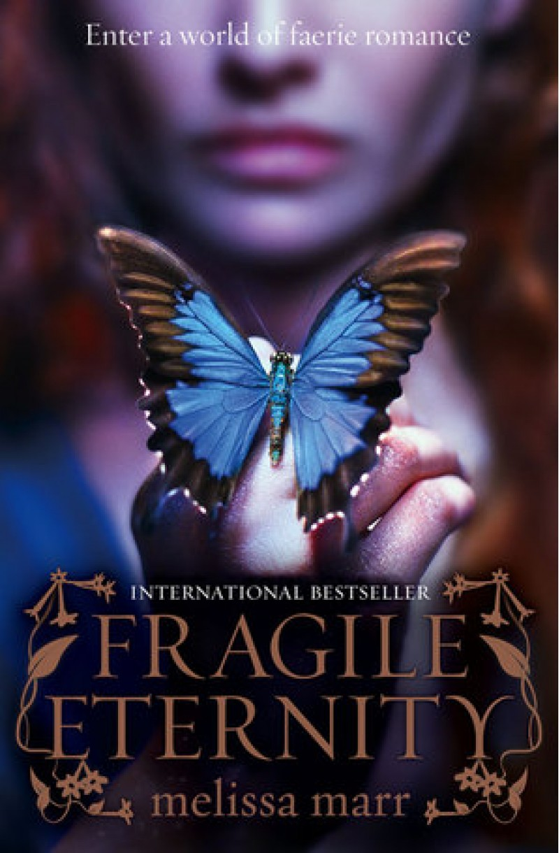 Wicked Lovely 3: Fragile Eternity