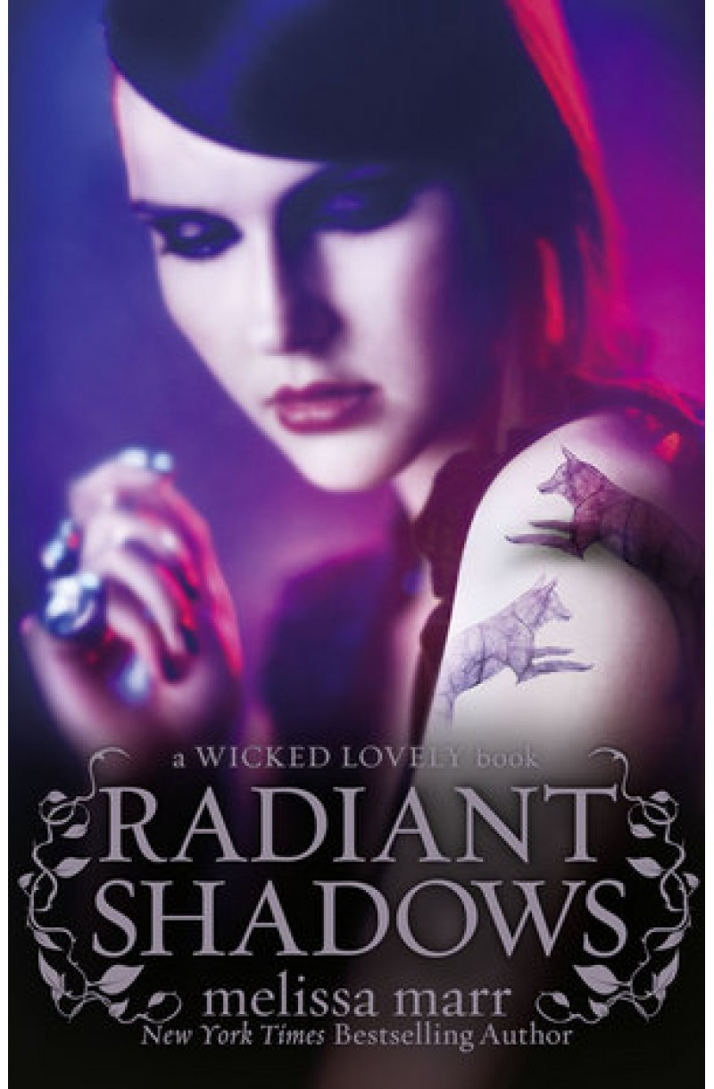 Wicked Lovely 4: Radiant Shadows