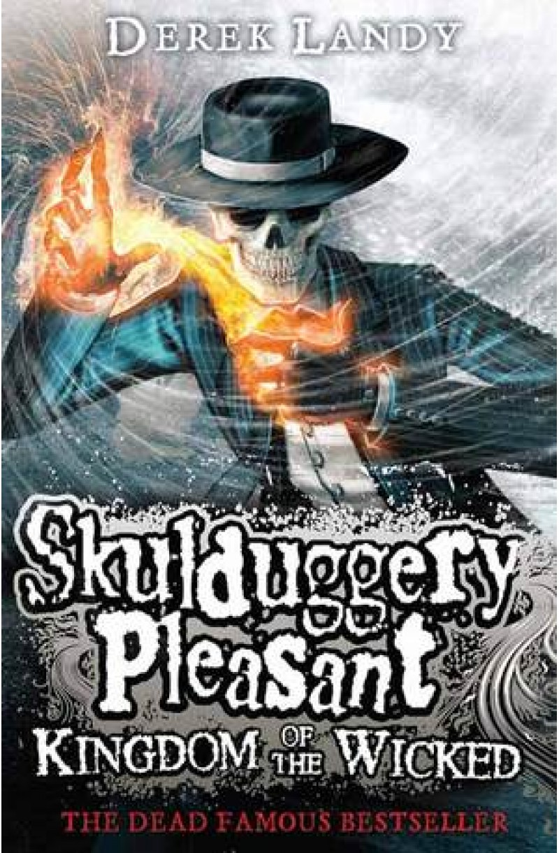 Skulduggery Pleasant 7: Kingdom of the Wicked