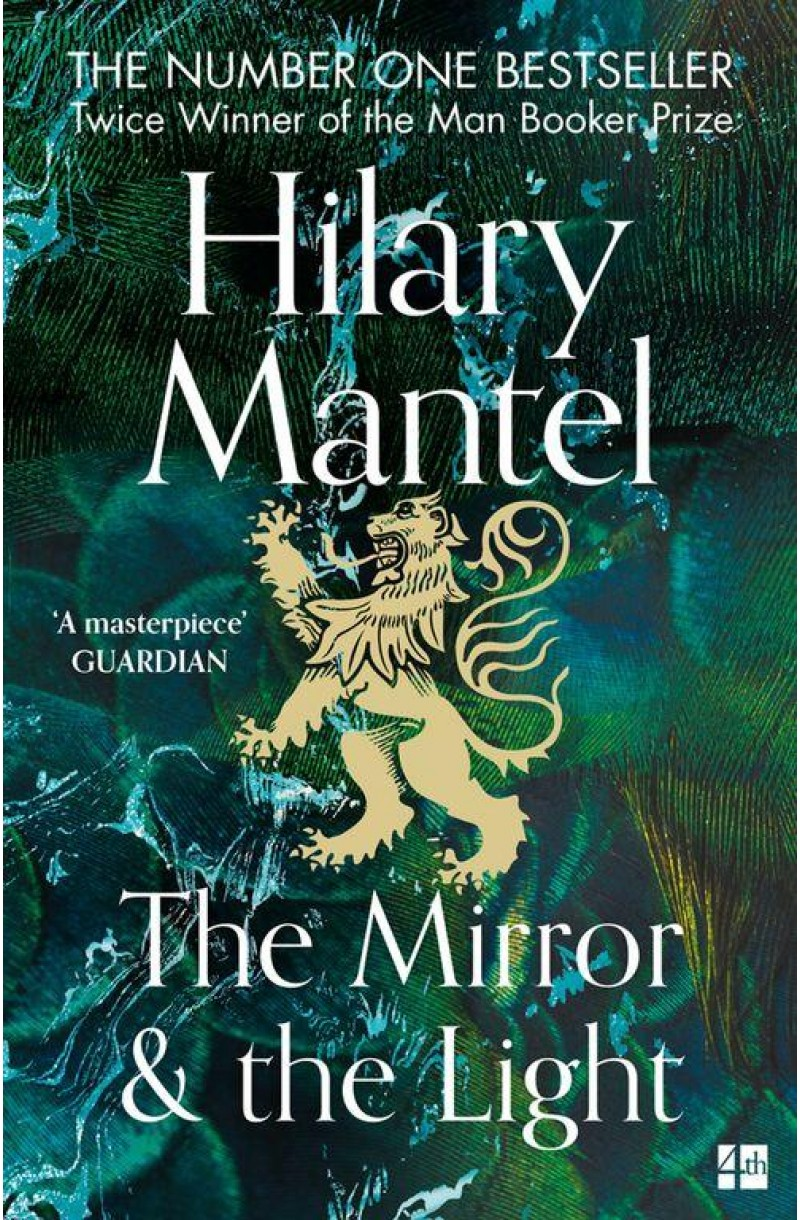 Wolf Hall Trilogy: The Mirror and the Light (Longlisted for the Booker Prize 2020)