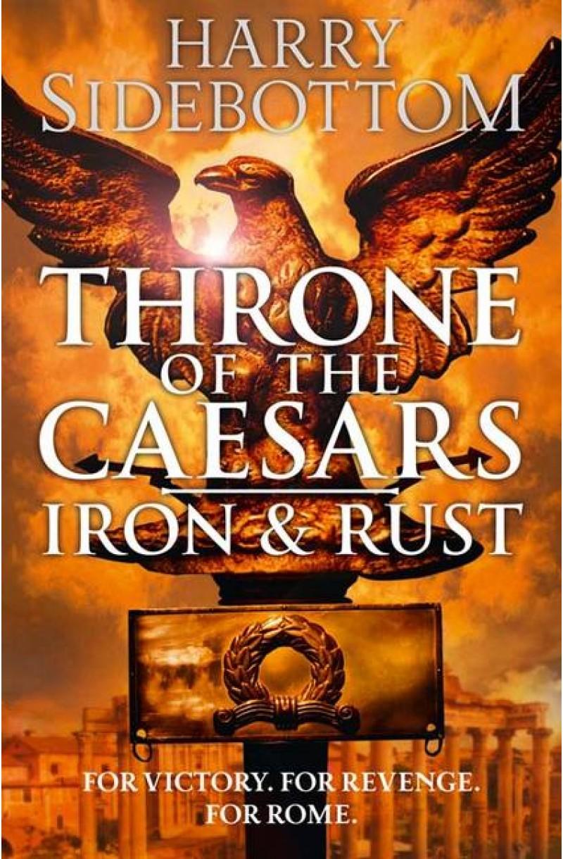 Throne of the Caesars 1: Iron & Rust